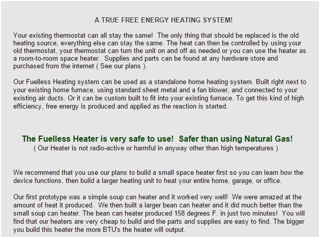 A True free energy heating system