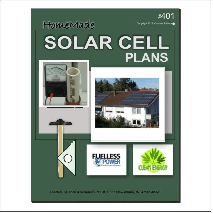 Homemade Solar Cell Plans E-book cover order number 401